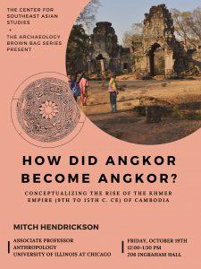 Friday Forum Mitch Hendrickson Angkor